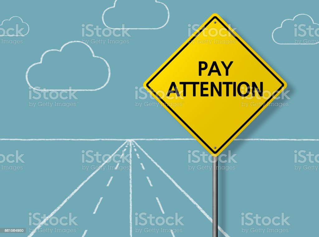 PAY ATTENTION - Business Chalkboard Background stock photo