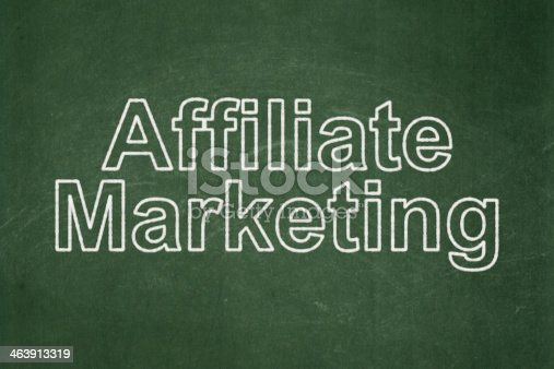 istock Business concept: Affiliate Marketing on chalkboard background 463913319