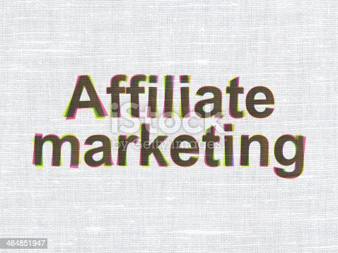 istock Business concept: Affiliate Marketing on fabric texture background 464851947