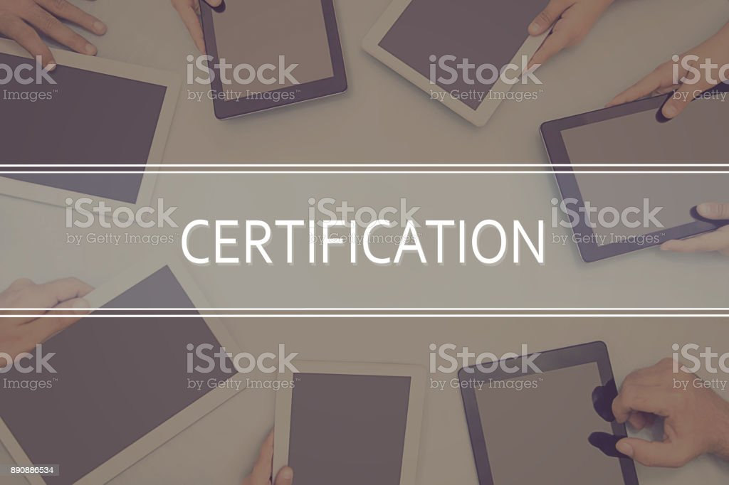 CERTIFICATION CONCEPT Business Concept. stock photo
