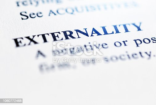 In a list of business terms, 'Externality'' is defined.