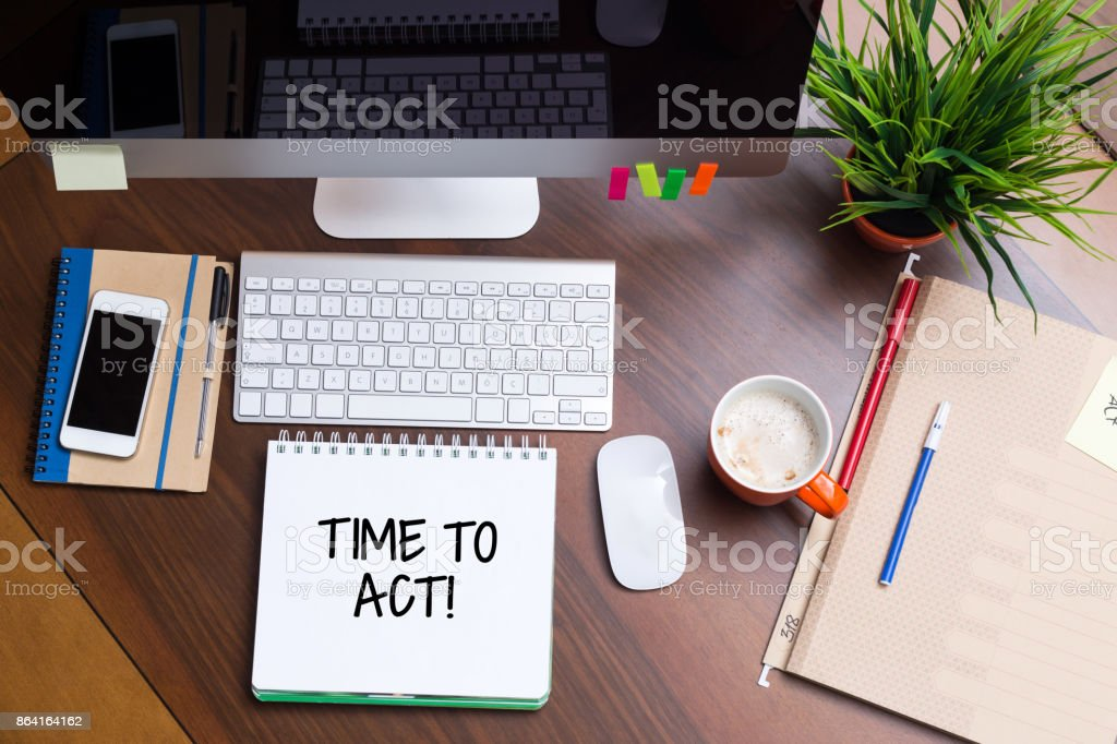 Business Workplace with TIME TO ACT Concept stock photo
