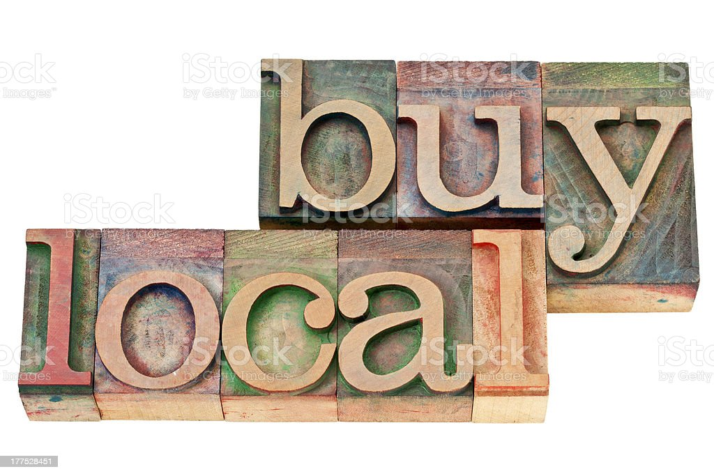 buy local phrase in letterpress wood type stock photo