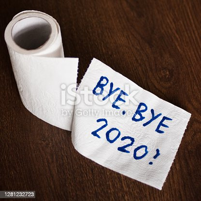 istock Bye bye 2020 and farewell on toilet paper 1281232723