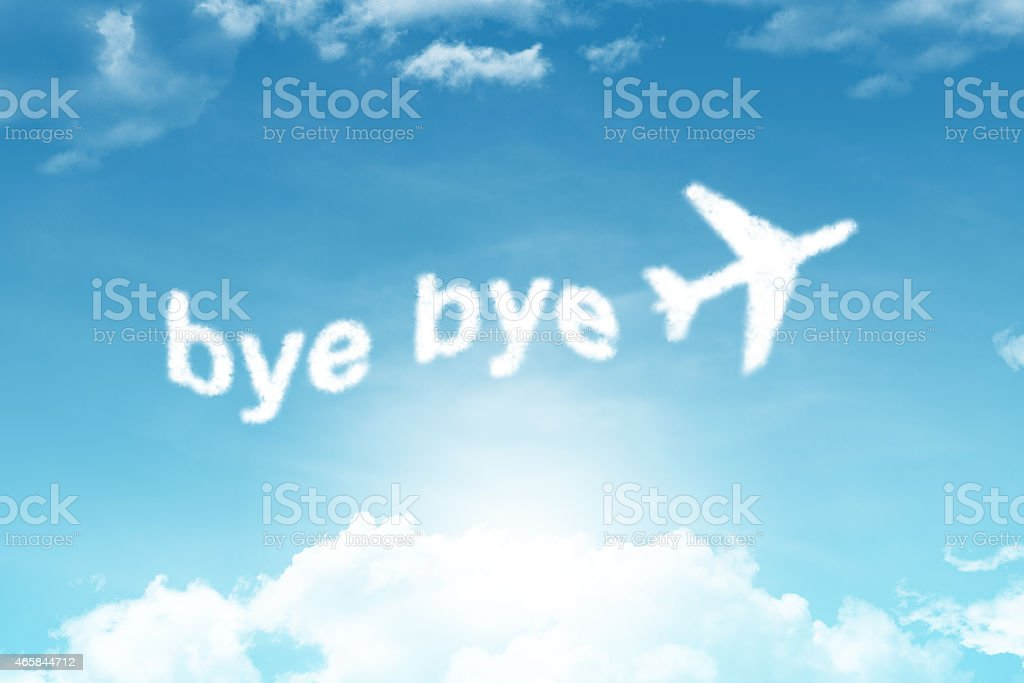 bye bye-cloud text stock photo
