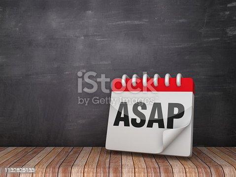 istock ASAP Calendar on Wood Floor - Chalkboard Background - 3D Rendering 1132825133