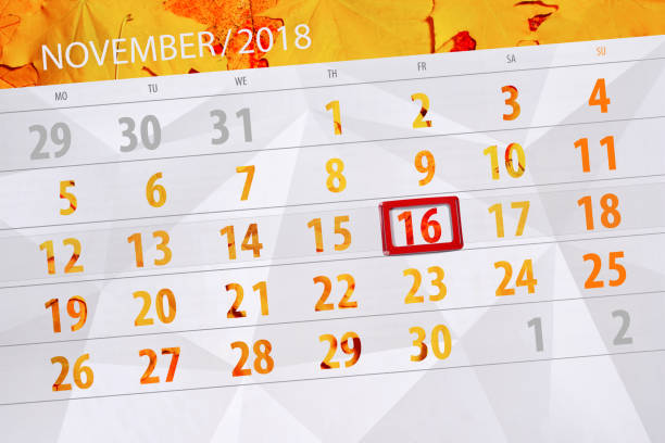 calendar planner for the month, deadline day of the week 2018 november, 16, friday - number 16 stock photos and pictures