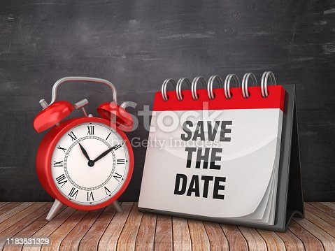 SAVE THE DATE Calendar with Alarm Clock on Chalkboard Background - 3D Rendering