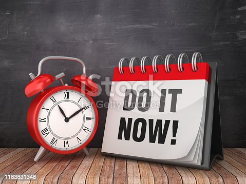DO IT NOW! Calendar with Alarm Clock on Chalkboard Background - 3D Rendering