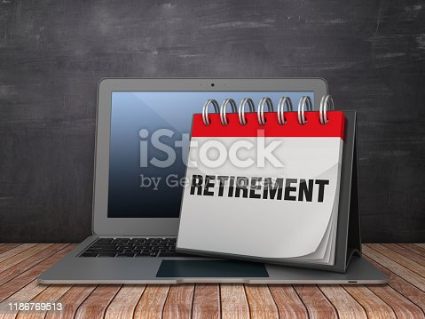 RETIREMENT Calendar with Computer Laptop on Chalkboard Background - 3D Rendering