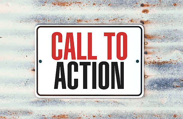 "Call To Action A sign that says ""Call To Action."" animal call stock pictures, royalty-free photos & images"