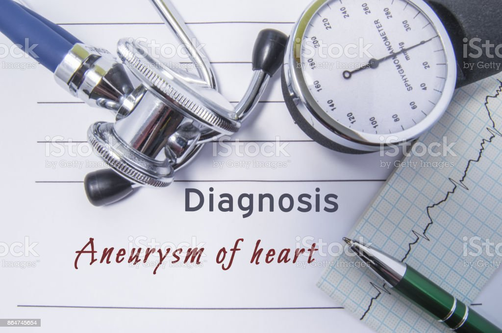 Cardiac diagnosis Aneurysm of heart. Medical form report with written diagnosis of Aneurysm of heart lying on the table in doctor cabinet, surrounded by stethoscope, tonometer and ecg stock photo