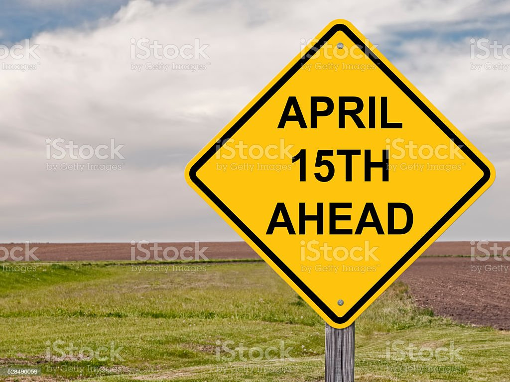 Caution - April 15th Ahead stock photo