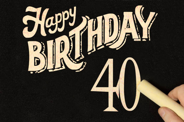 Chalkboard and congratulations on your 40th birthday stock photo