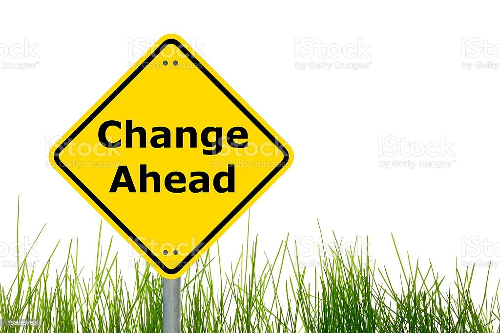 change ahead royalty-free stock photo