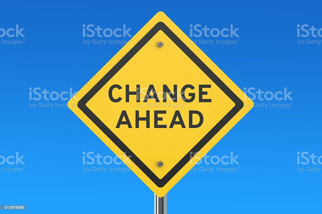 Change Ahead road sign stock photo