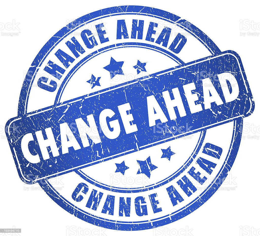 Change ahead stamp royalty-free stock photo