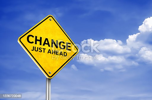 istock Change just ahead - roadsign information 1226720048