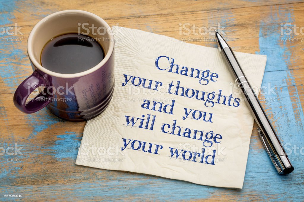Change your thoughts and world - foto de acervo