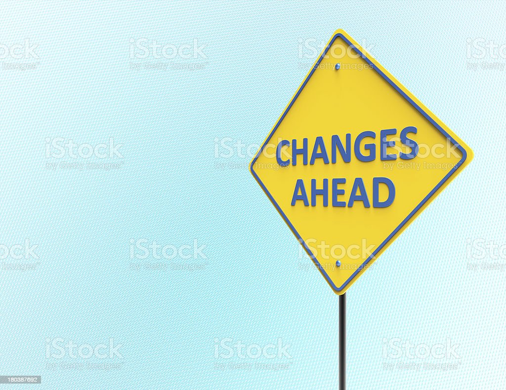 Changes Ahead stock photo