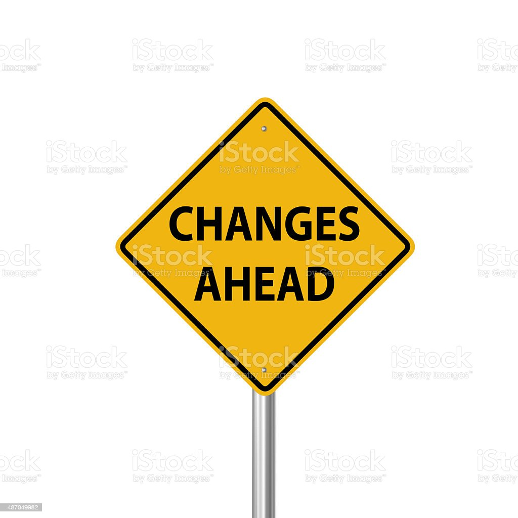 Changes ahead warning sign stock photo