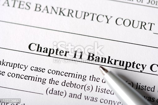 182148217istockphoto Chapter 11 Bankruptcy Paperwork 172726837