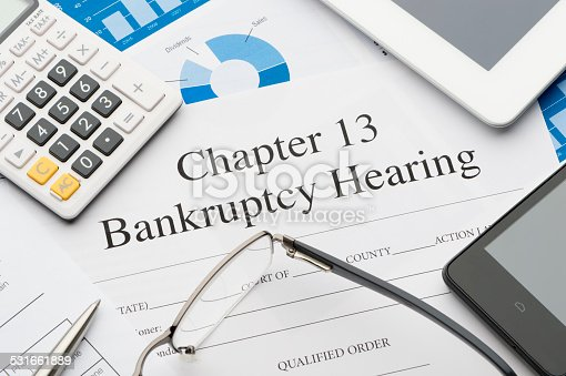 istock Chapter 13 bankruptcy form with paperwork 531661889