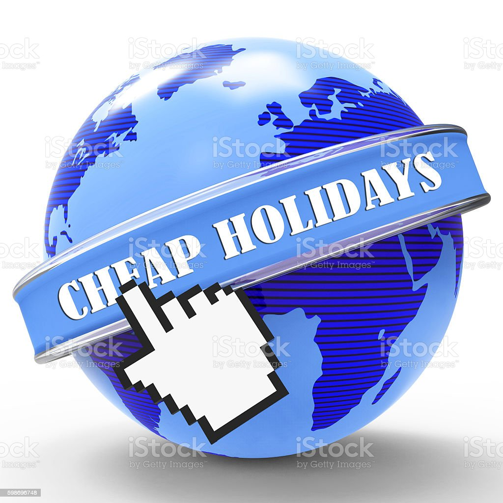 Cheap Holidays Shows Low Cost And Promotional stock photo