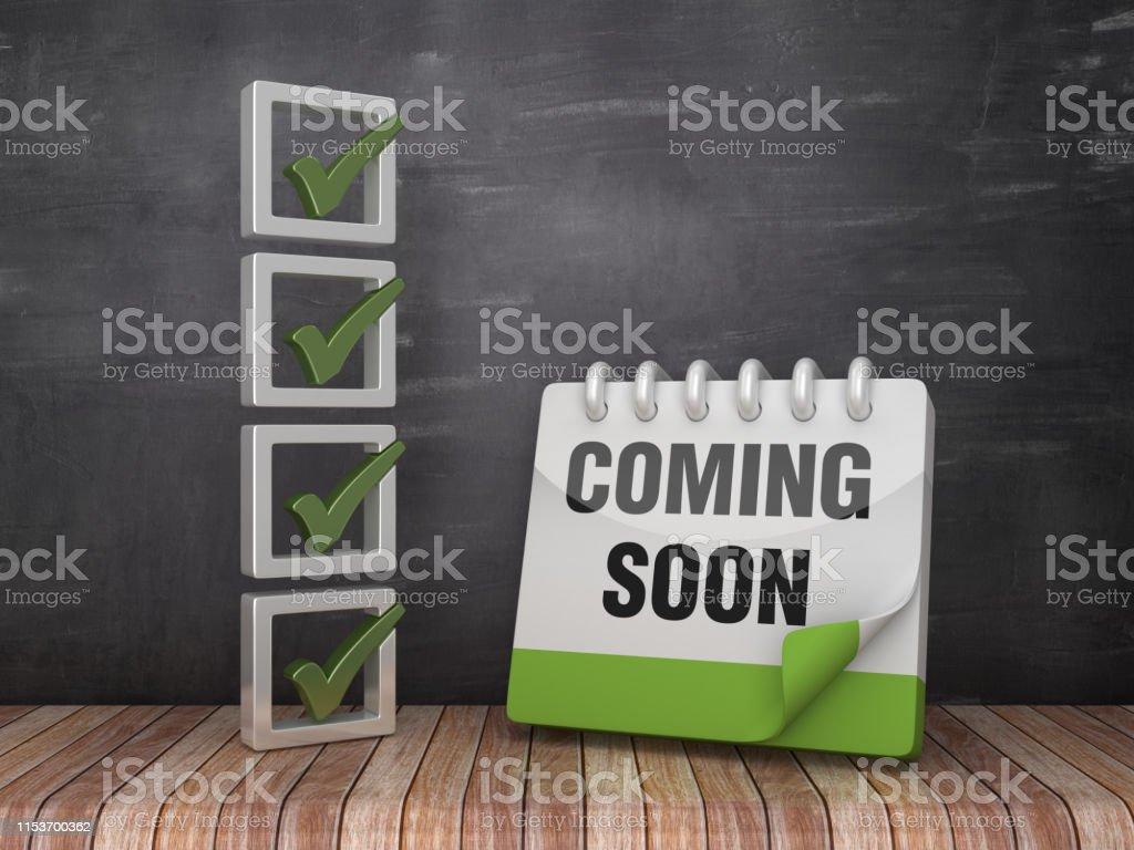 Coming Soon Calendario.Foto De Lista De Verificacao 3d Com Calendario De Vinda Logo