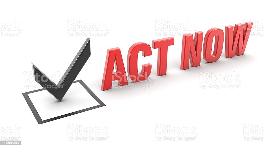 3D check mark and text reading ACT NOW on a white background stock photo