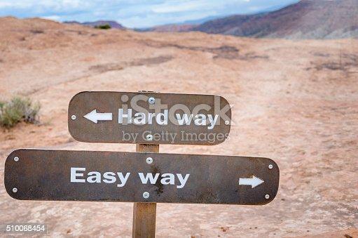 istock Choice between Easy Way or Hard Way 510068454