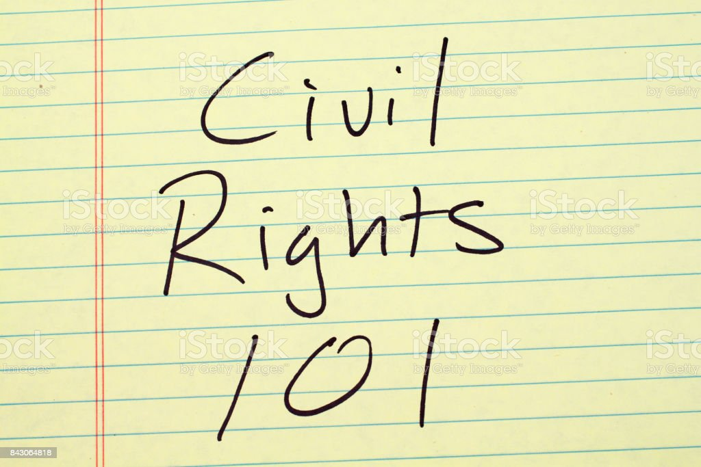 Civil Rights 101 On A Yellow Legal Pad stock photo