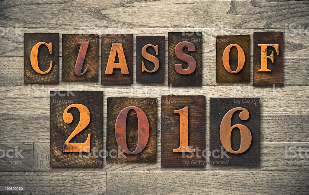 Class of 20016 Wooden Letterpress Type Concept stock photo
