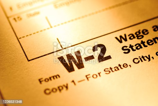 istock Close up on a Form W-2 Wage and Tax statement form 1226531348