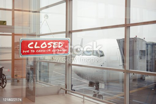 istock Closed airport because of the coronavirus pandemic 1218022174