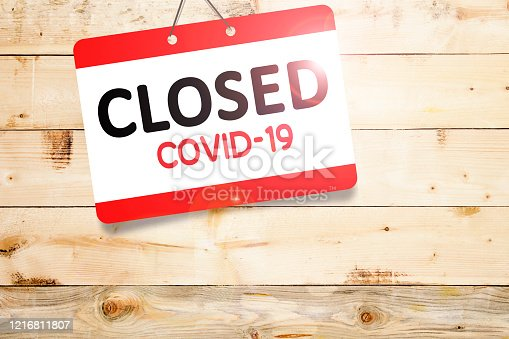 1213432934 istock photo Closed businesses for COVID-19 pandemic outbreak, closure sign 1216811807