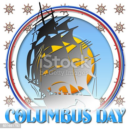 istock Columbus Day, Sailboat and Ship Wheel, 3D illustration, blue text, white background. 831661792