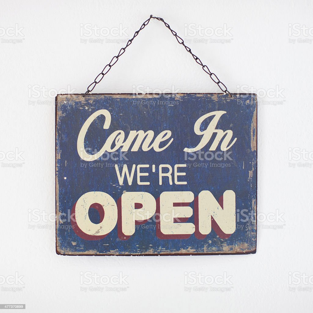 Come in we're open shop sign stock photo