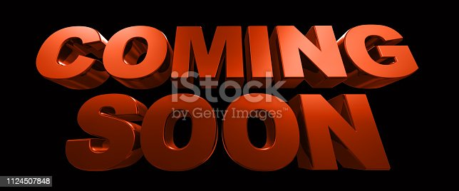 istock Coming soon message 3D rendering 1124507848