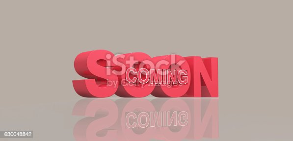 istock Coming soon message 3D rendering 630048842