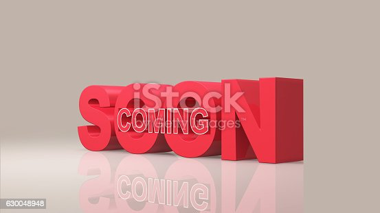 istock Coming soon message 3D rendering 630048948
