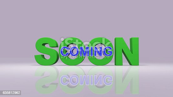 istock Coming soon message 3D rendering 635812962