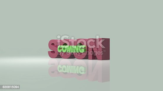 istock Coming soon message 3D rendering 635815094