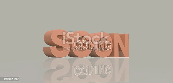 istock Coming soon message 3D rendering 635815182