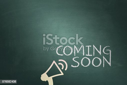 istock Coming soon message on chalkboard 576582408