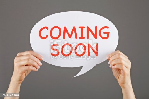 638013502istockphoto Coming Soon on white speech bubble 464175159