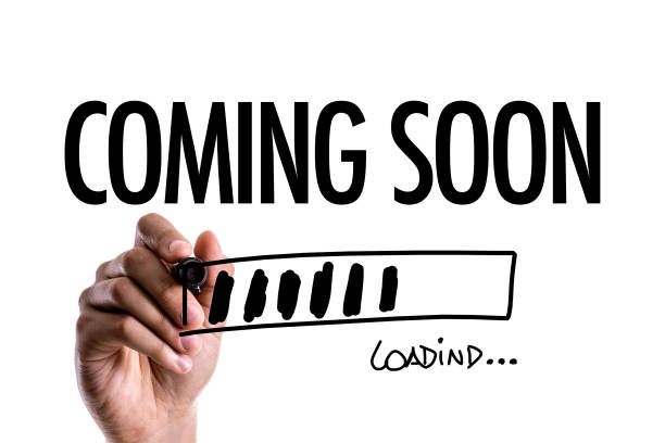 Coming Soon Coming Soon loading publicity event stock pictures, royalty-free photos & images