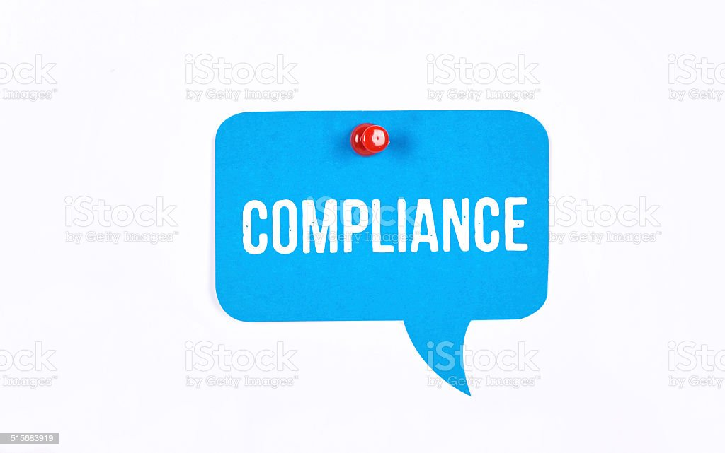 Compliance message on a speech bubble stock photo