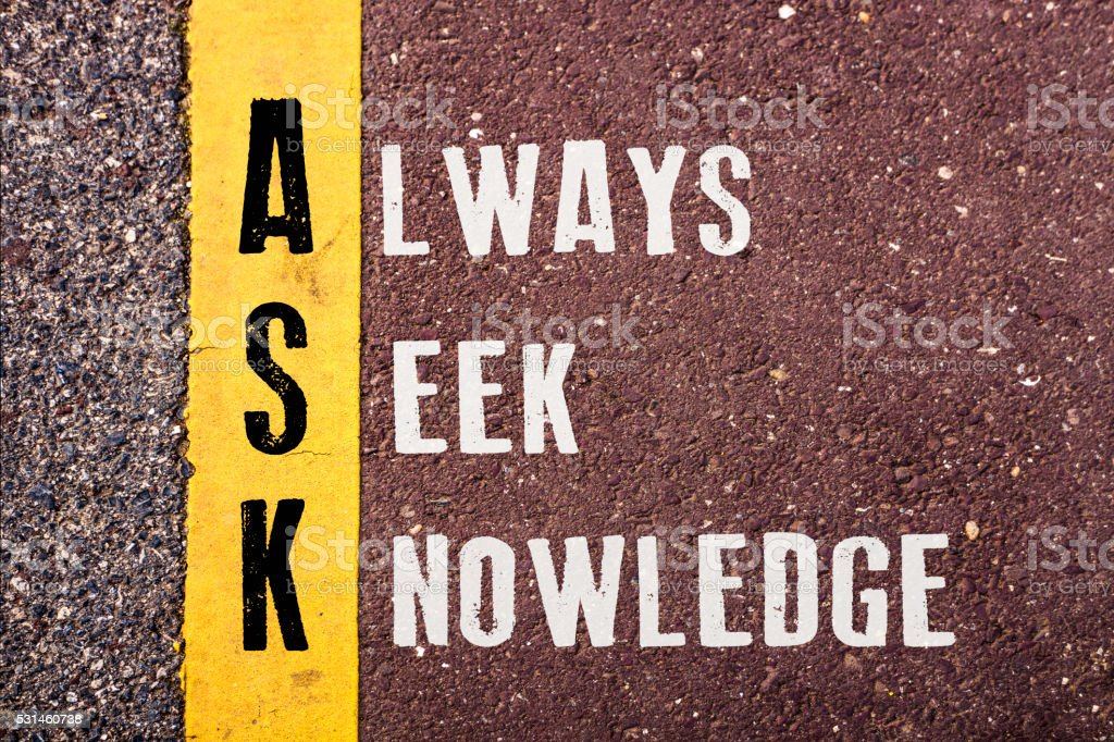 ALWAYS SEEK KNOWLEDGE Concept on Asphalt Road stock photo