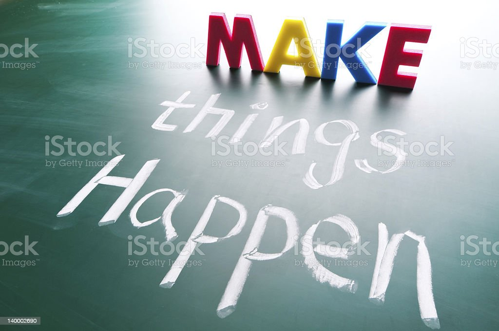 Concept words saying make things happen Make things happen, concept words draw on blackboard. Activity Stock Photo